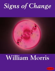 Signs of Change ebook by William Morris