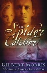 The Spider Catcher ebook by Gilbert Morris