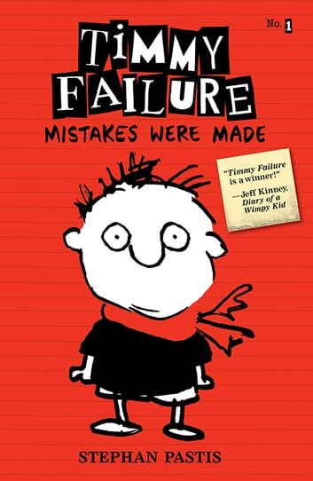 Timmy Failure - Mistakes Were Made ebook by Stephan Pastis