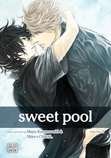 Sweet Pool, Vol. 2 (Yaoi Manga) ebook by Nitro+CHiRAL