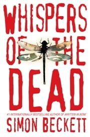 Whispers of the Dead - A Novel of Suspense ebook by Simon Beckett