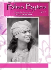 Bliss Bytes Vol. 1 ebook by Paramahamsa Nithyananda