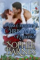 Miss Compton's Christmas Romance ebook by