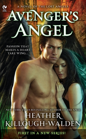 Avenger's Angel - A Novel of the Lost Angels ebook by Heather Killough-Walden