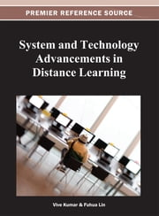 System and Technology Advancements in Distance Learning ebook by Vive (k) Kumar,Fuhua Lin