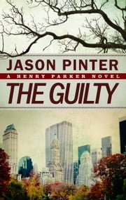 The Guilty ebook by Jason Pinter