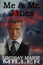 Me & Mr. Jones ebook by Lindsay Marie Miller