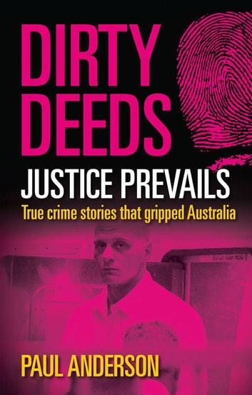Dirty Deeds - Justice Prevails ebook by Paul Anderson