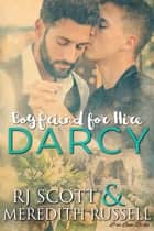 Darcy ebook by RJ Scott, Meredith Russell
