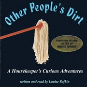 Other People's Dirt audiobook by Louise Rafkin