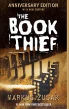 The Book Thief eBook par Markus Zusak