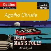 Dead Man's Folly: B1 (Collins Agatha Christie ELT Readers) 有聲書 by Agatha Christie