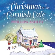 Christmas at the Cornish Café (The Cornish Café Series, Book 2) audiobook by Phillipa Ashley