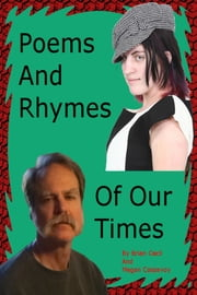 Poems And Rhymes Of Our Times ebook by Brian Cecil, Megan Cassavoy
