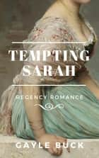 Tempting Sarah ebook by Gayle Buck