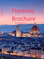 Florence Brochure ebook by R.G. Richardson