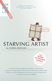 Starving Artist - Jim Public Presents, #1 ebook by James Hough