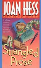 Strangled Prose - A Claire Malloy Mystery ebook by Joan Hess
