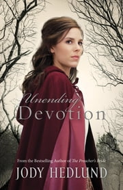 Unending Devotion ebook by Jody Hedlund
