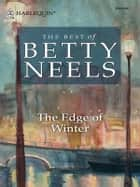 The Edge of Winter ebook by Betty Neels