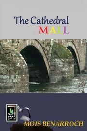 The Cathedral Mall ebook by Mois Benarroch
