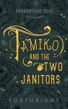 Tamiko and the Two Janitors ebook by