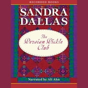 Persian Pickle Club audiobook by Sandra Dallas