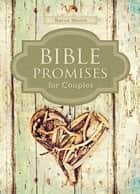 Bible Promises for Couples ebook by Karen Moore