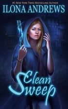 Clean Sweep ebook by Ilona Andrews