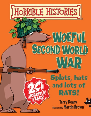 Horrible Histories: Woeful Second World War ebook by Terry Deary