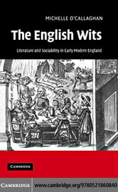 The English Wits ebook by O'Callaghan,Michelle