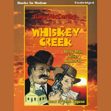 Whiskey Creek audiobook by Gary McCarthy