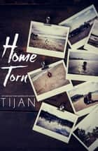Home Torn ebook by Tijan