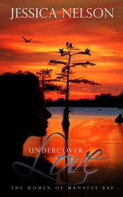 Undercover Love ebook by Jessica Nelson