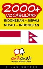 2000+ Vocabulary Indonesian - Nepali ebook by Gilad Soffer