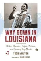 Way Down in Louisiana ebook by Todd Mouton