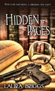 Hidden in Pages ebook by Laura Briggs