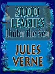 Twenty Thousand Leagues Under the Seas with free audiobook link (20000 leagues) - An Underwater Tour of the World--Vingt mille lieues sous les mers ebook by JULES VERNE,F. P. Walter