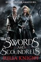 Swords and Scoundrels ebook by