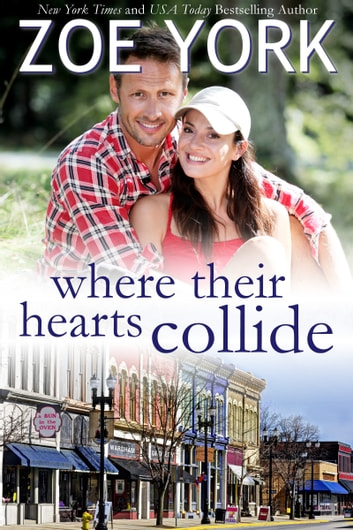 Where Their Hearts Collide ebook by Zoe York