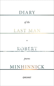 Diary of the Last Man ebook by Robert Minhinnick
