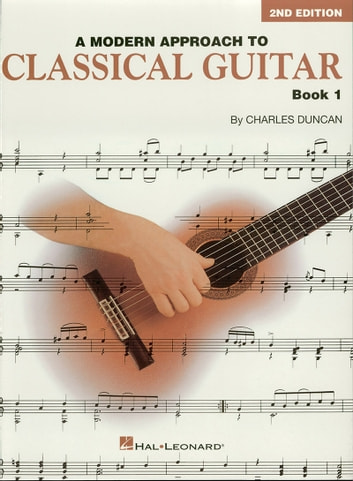 A Modern Approach To Classical Guitar Music Instruction Ebook By