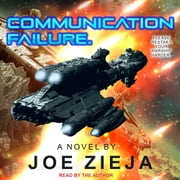 Communication Failure audiobook by Joe Zieja