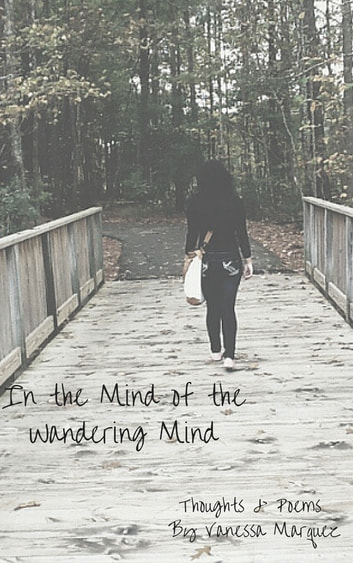 In the Mind of the Wandering Mind ebook by Vanessa Marquez