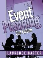Event Planning 2Nd Edition ebook by Laurence Carter