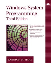 Windows System Programming ebook by Hart, Johnson M.