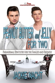 Peanut Butter and Jelly for Two ebook by Jackie Nacht