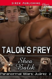 Talon's Prey ebook by Shea Balik