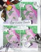 The Fairy Book ebook by Svetlana Kovalkova-McKenna