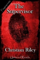 The Supervisor ebook by Christian Riley